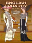 English Country Paper Dolls : in the Downton Abbey Style - Book