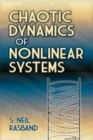 Chaotic Dynamics of Nonlinear Systems - Book