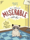 Grumpy Cat's All About Miserable Me : A Doodle Journal for Everything Awful - Book