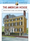 Creative Haven The American House Architecture Coloring Book - Book