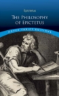 Philosophy of Epictetus : Golden Sayings and Fragments - Book
