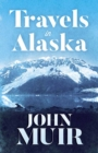 Travels in Alaska - Book