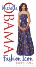 Michelle Obama Fashion Icon Paper Doll - Book