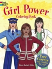 Girl Power Coloring Book: Cool Careers That Could Be for You! - Book