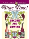 Creative Haven Wine Time! Coloring Book - Book