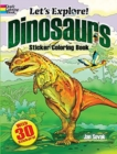 Let's Explore! Dinosaurs Sticker Coloring Book - Book