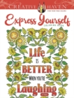 Creative Haven Express Yourself! Coloring Book - Book