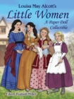 Louisa May Alcott's Little Women : A Paper Doll Collectible - Book