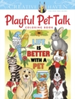 Creative Haven Playful Pet Talk Coloring Book - Book