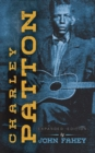 Charley Patton : Expanded Edition - Book