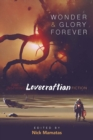 Wonder and Glory Forever: Awe-Inspiring Lovecraftian Fiction - Book