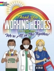 Thank You Working Heroes Coloring Book: We're All in This Together! : We're All in This Together - Book