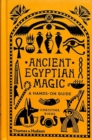 Ancient Egyptian Magic : A Hands-on Guide - Book