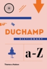 The Duchamp Dictionary - Book