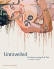 Unravelled : Contemporary Knit Art - Book