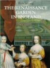 The Renaissance Garden in England - Book