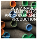 Sustainable Materials, Processes and Production - Book