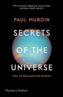 Secrets of the Universe : How We Discovered the Cosmos - Book