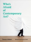 Who's Afraid of Contemporary Art? - Book
