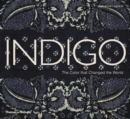 Indigo : The Colour that Changed the World - Book