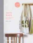 A Craft Studio Book: Tote Bags : 20 Creative Projects - Book