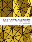 The Materials Sourcebook for Design Professionals - Book