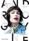 Androgyne : Fashion and Gender - Book