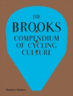 The Brooks Compendium of Cycling Culture - Book
