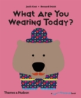 What Are You Wearing Today? - Book