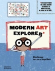 Modern Art Explorer : Discover the stories behind famous artworks - Book