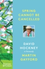 Spring Cannot be Cancelled : David Hockney in Normandy - eBook