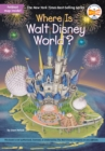 Where Is Walt Disney World? - Book