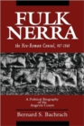 Fulk Nerra, the Neo-Roman Consul 987-1040 : A Political Biography of the Angevin Count - Book