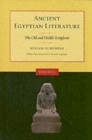 Ancient Egyptian Literature, Volume I : The Old and Middle Kingdoms - Book