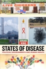 States of Disease : Political Environments and Human Health - Book