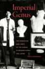 Imperial Genus : The Formation and Limits of the Human in Modern Korea and Japan - Book