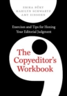 The Copyeditor's Workbook : Exercises and Tips for Honing Your Editorial Judgment - Book