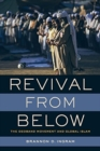 Revival from Below : The Deoband Movement and Global Islam - Book