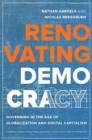 Renovating Democracy : Governing in the Age of Globalization and Digital Capitalism - Book