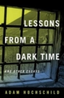 Lessons from a Dark Time and Other Essays - Book