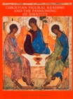 Christian Figural Reading and the Fashioning of Identity - eBook