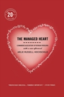 The Managed Heart : Commercialization of Human Feeling - eBook