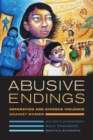 Abusive Endings : Separation and Divorce Violence against Women - eBook