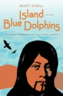 Island of the Blue Dolphins : The Complete Reader's Edition - eBook