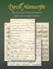 Purcell Manuscripts : The Principal Musical Sources - Book