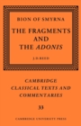 Bion of Smyrna: The Fragments and the Adonis - Book