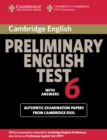 PET Practice Tests : Cambridge Preliminary English Test 6 Student's Book with answers: Official Examination Papers from University of Cambridge ESOL Examinations - Book