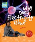 Why Does Electricity Flow? Level 6 Factbook - Book