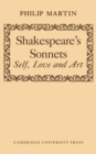 Shakespeare's Sonnets : Self, Love and Art - Book