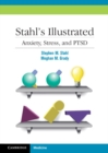 Stahl's Illustrated Anxiety, Stress, and PTSD - Book